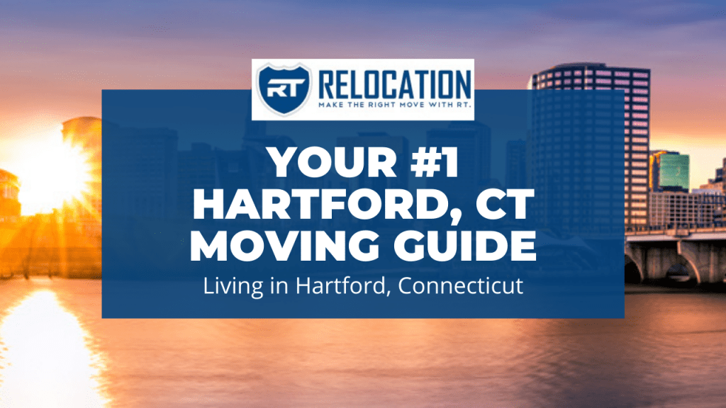 Hartford CT Moving Guide